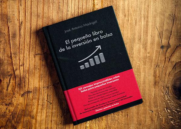 El pequeño libro del inversor en bolsa de José Antonio Madrigal