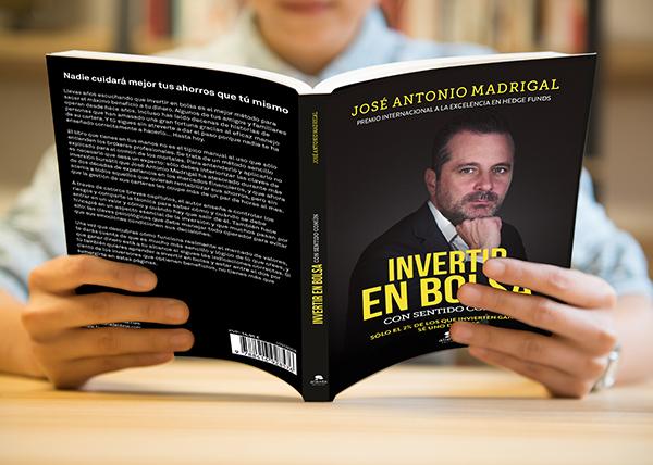 rtir en bolsa con sentido común, la metodología de José Antonio Madrigal