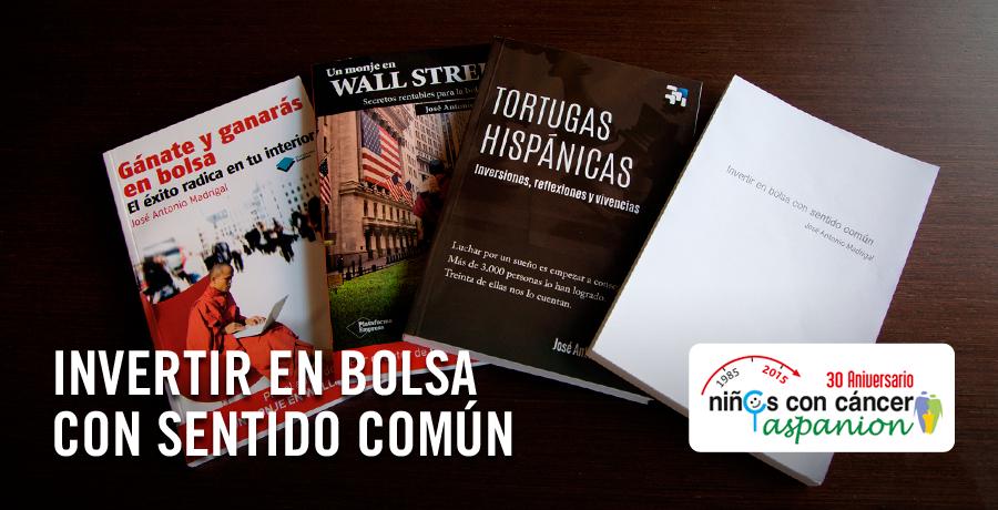 Invertir en bolsa con sentido comun, nuevo libro de Jose Antonio Madrigal