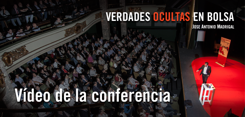 Verdades Ocultas en Bolsa Jose Antonio Madrigal Video completo Bolsalia 2014
